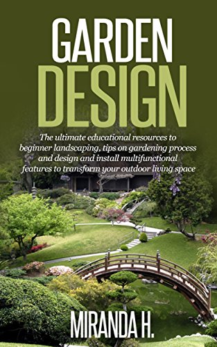 Garden Design The Ultimate Educational Resources To Beginner