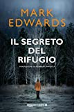Il segreto del rifugio (Italian Edition)