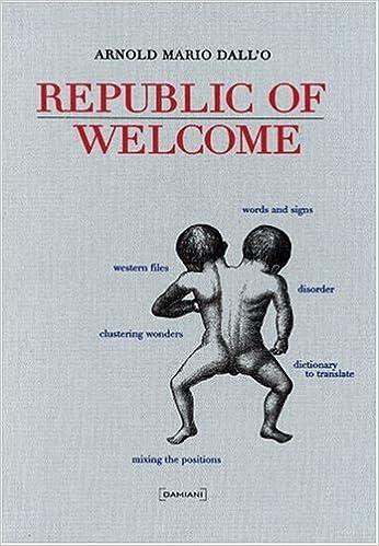 Scarica libri online gratis mp3 Arnold Mario Dallo: Republic of Welcome (Multilingual Edition) PDF RTF by Valerio Deho