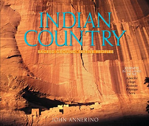Indian Country: Sacred Ground, Native Peoples pdf epub