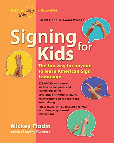 Signing for Kids, Expanded Edition by Harris Communications