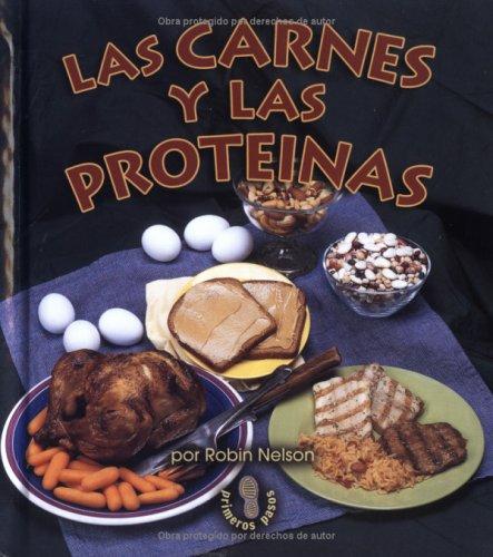 Download Las Carnes Y Las Proteinas (Mi Primer Pasa Al Mundo Real/First Step Nonfiction) (Spanish Edition) Text fb2 book