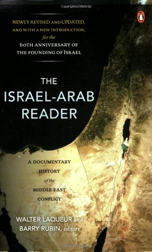 (The Israel-Arab Reader: A Documentary History of the Middle East Conflict, 7th Edition)