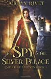 The Spy in the Silver Palace: Volume 1