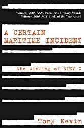 A Certain Maritime Incident: The Sinking of SIEV X
