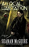 A Local Habitation by Seanan McGuire front cover