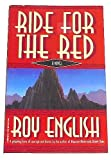 Ride for the Red, Roy English, 1569016550