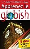 Apprenez le globish : L'anglais allégé en 26 étapes