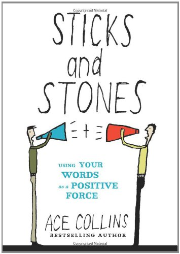 Download Sticks and Stones: Using Your Words as a Positive Force pdf epub