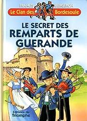 Le Clan des Bordesoule T21 - le Secret des Remparts de Guerande