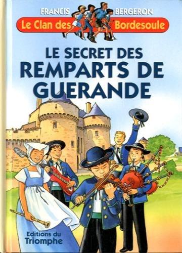 Le Clan des Bordesoule 21 - le Secret des Remparts de Guerande (French Edition)