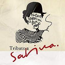 Tributo a Sabina/ Ni Tan Joven Ni Tan Viejo