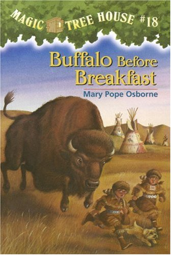 Buffalo Before Breakfast - Book #18 of the Magic Tree House