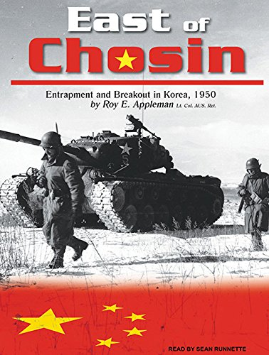 Download East of Chosin: Entrapment and Breakout in Korea, 1950 ebook
