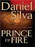 Prince of Fire, Daniel Silva, 0786273712
