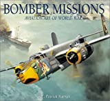 img - for Bomber Missions: Aviation Art of World War II book / textbook / text book