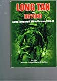 Front cover for the book Long Tan and Beyond - Alpha Company 6 RAR in Vietnam 1966 - 67 by Charles S. Mollison