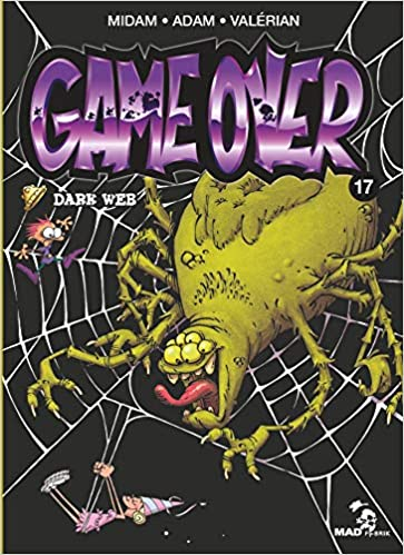 Game Over Tome 17 Dark Web 9782723499811 Amazon Com Books