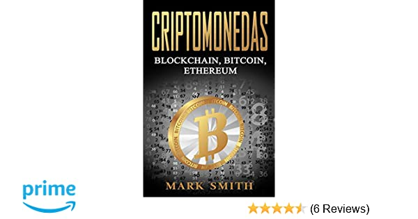 Amazon.com: Criptomonedas: Blockchain, Bitcoin, Ethereum ...