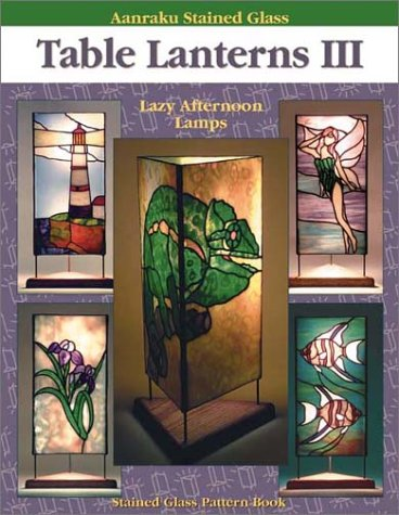 Aanraku Stained Glass Pattern Book Table Lanterns Vol. 3.