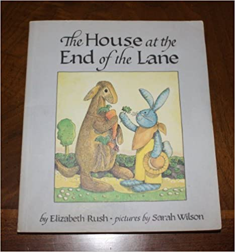 Book The House at the End of the Lane (Star & Elephant Book) by Elizabeth Rush (1982-06-03)