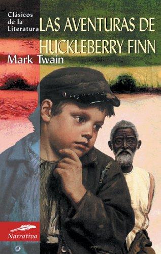 Las aventuras de Huckleberry Finn (Clásicos de la literatura series) par  Mark Twain