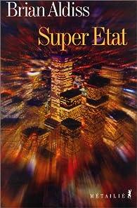 Super Etat par Brian Wilson Aldiss