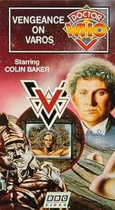Doctor Who - Vengeance on Varos [VHS]