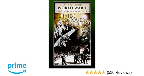 Amazon com: Why We Fight World War II - Divide and Conquer