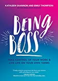 img - for Being Boss: Take Control of Your Work and Live Life on Your Own Terms book / textbook / text book