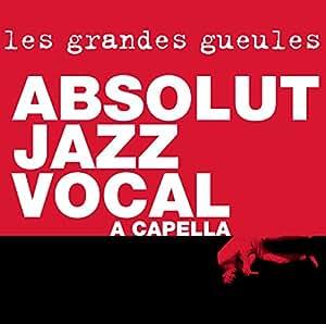 Absolut Jazz Vocal a Capella