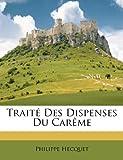 Traité des Dispenses du Carême, Philippe Hecquet, 1174893842