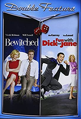 Bewitched / Fun with Dick and Jane (Double Feature)