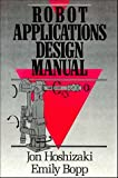 img - for Robot Applications Design Manual book / textbook / text book
