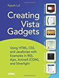 Creating Vista Gadgets, Rajesh Lal, 0672329689