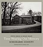 img - for Time Wearing Out Memory: Schoharie County book / textbook / text book