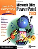 How to Do Everything with Microsoft Office PowerPoint 2003, Ellen Finkelstein, 0072229721