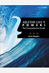 Ableton Live 9 Power!: The Comprehensive Guide Paperback