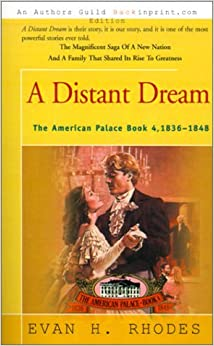 A Distant Dream (American Palace) by Evan H. Rhodes (2000-12-01)