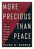More Precious Than Peace, Rodman, Peter, 0684194279