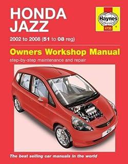 Honda Jazz 2002 To 2008 51 To 08 Reg Owners Workshop Manual