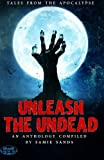 : Unleash the Undead