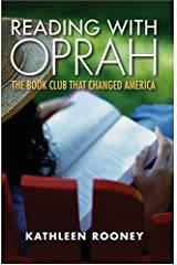 Reading with Oprah: The Book Club that Changed America Hardcover