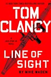 Book cover from Tom Clancy Line of Sight (A Jack Ryan Jr. Novel) by Mike Maden