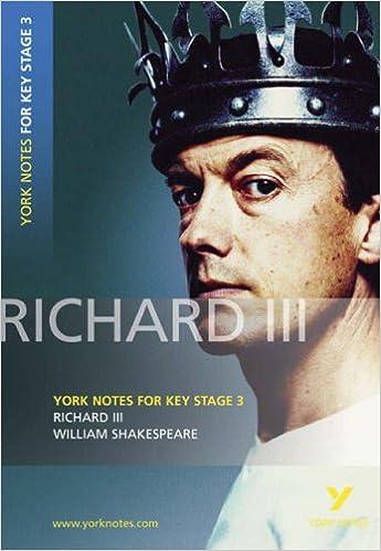 York Notes for KS3 Shakespeare: Richard III (York Notes Key Stage 3)