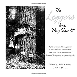 The Loggers How They Saw It: Volume 2