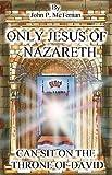 Only Jesus of Nazareth, John McTernan, 1597813001