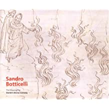 "Sandro Botticelli: The Drawings for Dante's ""Divine Comedy"""