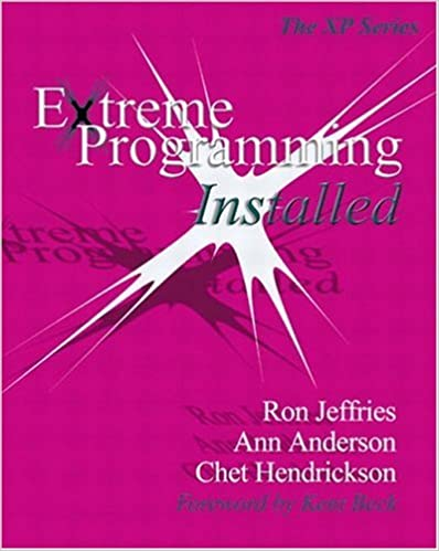 Extreme Programming Installed Ron Jeffries