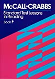 McCall-Crabbs Standard Test Lessons in Reading, Book F
